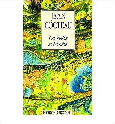 La Belle Et La Bete: Journal D`Un Film (French, English) Cocteau