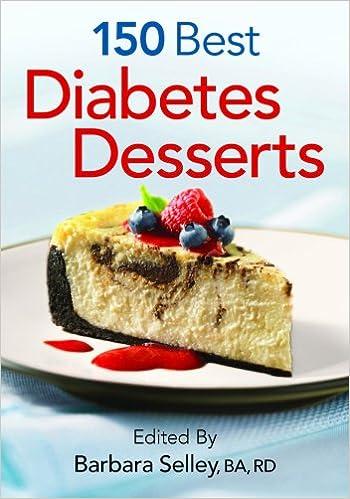 150 Best Diabetes Desserts Barbara Selley Ba Registered