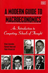 A Modern Guide to Macroeconomics: An Introduction to Competing Schools of Thought