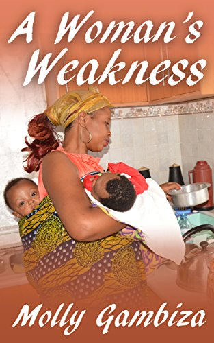 A Woman's Weakness (A Mountain Too High Book 1)