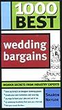 1000 Best Wedding Bargains, Sharon Naylor, 1402202989