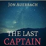 The Last Captain | Jon Auerbach