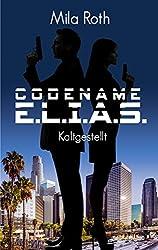 Codename E.L.I.A.S.: Kaltgestellt