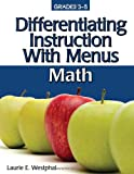 Differentiating Instruction with Menus, Laurie E. Westphal, 1593632266