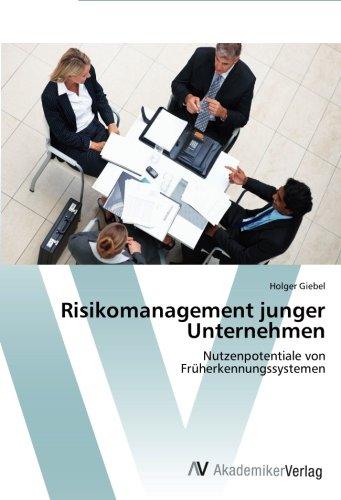 Risikomanagement junger Unternehmen: Nutzenpotentiale von  Früherkennungssystemen (German Edition) pdf epub