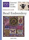 Bead Embroidery (Essential Stitch Guide) (Royal School of Needlework Guides)
