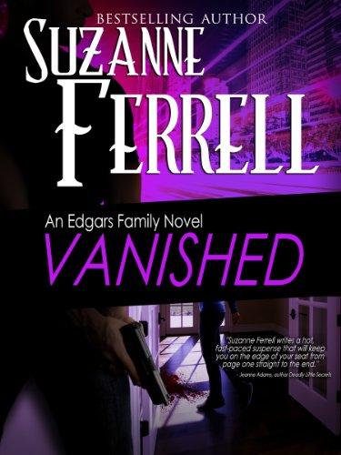 VANISHED, A Romantic Suspense Novel (Edgars Family Novels Book 4) cover