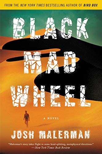 Book cover from Black Mad Wheel: A Novel by Josh Malerman