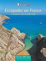 Escapades en France : 52 propositions de week-end