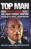 Top Man: How Philip Green Built His High Street Empire