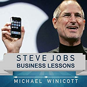 Steve Jobs: Business Lessons Audiobook