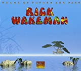 Tales of Future and Past by Wakeman, Rick (2001-09-18)