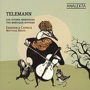 Telemann & the Baroque Gypsies