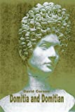 Domitia and Domitian, David Corson, 0595089372