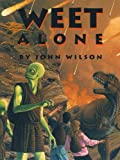 Weet Alone (The Weet Trilogy Book 3)