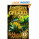 Lost City of Gold (An Ancient Quest Mystery Book 1)