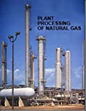 Plant Processing of Natural Gas 9780886981150
