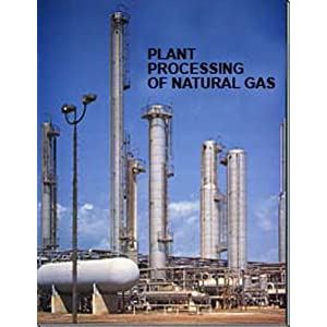 Plant Processing of Natural Gas Curtis Kruse
