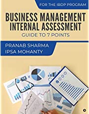 Business Management Internal Assessment: Guide to 7 Points