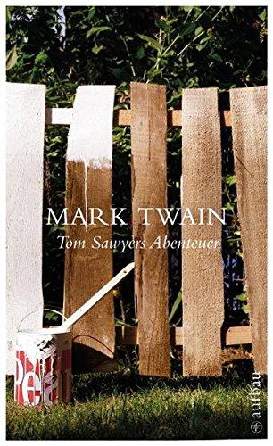 Tom Sawyers Abenteuer: Roman