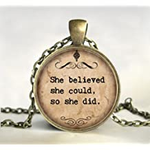She Believed She Could So She Did, Graduation Gift, Quote pendant,