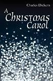 A Christmas Carol, Charles Dickens, 1449910416