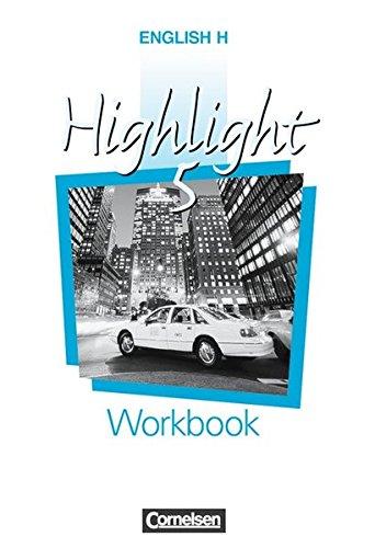 English H/Highlight - Ausgabe B: English H. Highlight 5 B. Workbook Für Baden - Württemberg und Niedersachsen. Sekundarstufe I. 9. Schuljahr.