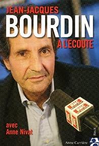 A l'écoute par Jean-Jacques Bourdin