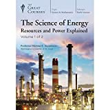 The Great Courses: The Science of Energy: Resources and Power Explained