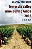 Search : Temecula Valley Wine Buying Guide 2016