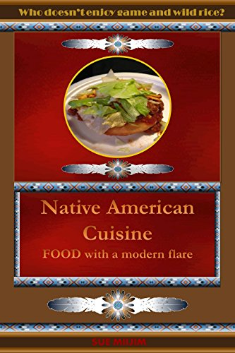 Native american cuisine food that is healthy and simple kindle native american cuisine food that is healthy and simple by miijim sue forumfinder Images