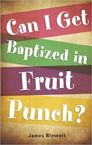Read Can I Get Baptized in Fruit Punch? PDF, azw (Kindle)