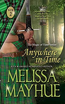 Anywhere in Time (Magic of Time Book 2) by [Mayhue, Melissa]