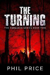 The Turning: A Multiverse Supernatural Saga (The Forsaken Series Book 2)