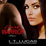 Dark Warrior Mine | I.T. Lucas
