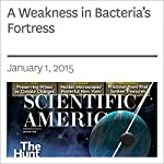 A Weakness in Bacteria's Fortress | Carl Zimmer