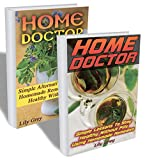 img - for Home Doctor: Alternative Medicine: Use Nature Wise - 50 Tricks To Stay Healthy. No Pills!: (Complete Guide To Natural Healing, The Science Of Natural ... Healing, Medicinal Plants And Herbs) book / textbook / text book