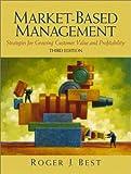 Market-Based Management (3rd Edition)