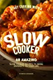crock pot oat - Start Cooking with a Slow Cooker: 68 Amazing Slow Cooker Recipes to Bring Diversity to Your Life