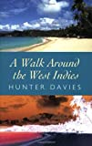 A Walk Around the West Indies