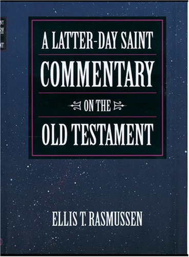 Download Latter-day Saint Commentary on the Old Testament PDF