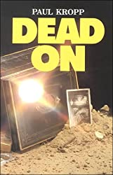 Dead on (Encounters Series)