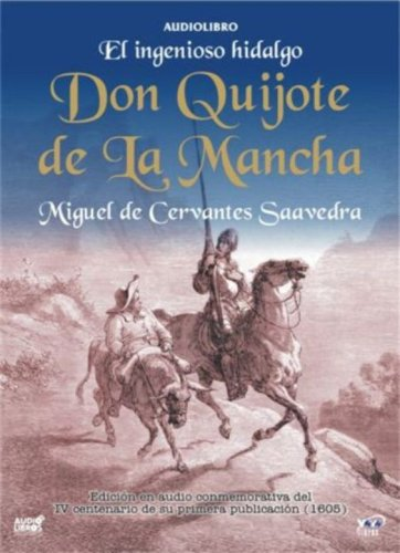 El Ingenioso Hidalgo Don Quijote De La Mancha (Spanish Edition) by Yoyo Music USA