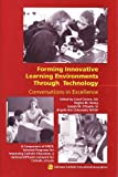 Forming Innovative Learning Environments Through Technology, , 1558332537
