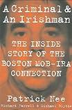 A Criminal and an Irishman, Patrick Nee and Richard Farrell, 1586421034