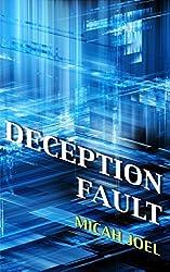 Deception Fault (Comp-Sci-Fi Book 1)