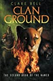 img - for Clan Ground (Named) book / textbook / text book