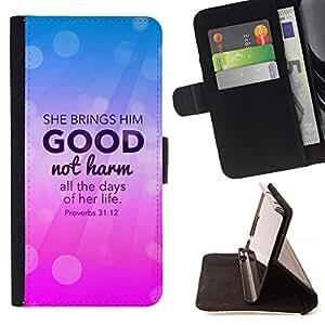BullDog Case - FOR/Samsung ALPHA G850 / - / SHE BRINGS HIM GOOD NOT HARM - PROVERBS 31:12 /- Monedero de cuero de la PU Llevar cubierta de la caja con el ID Credit Card Slots Flip funda de cuer