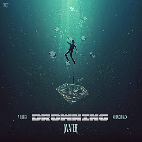 Drowning (feat. Kodak Black) [...