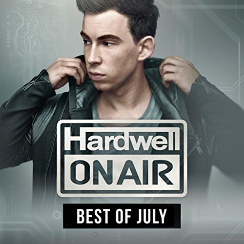 Hardwell On Air - Best Of July...